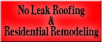 Website for No Leak Roofing & Residential Remodeling