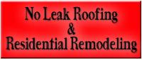 Website for No Leak Roofing & Residential Remodeling