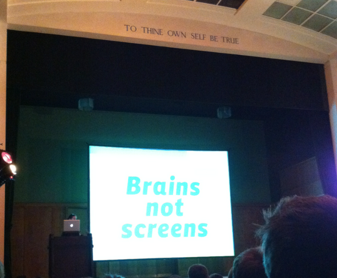 Brains not screens