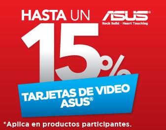 HASTA 15% EN TARJETAS DE VÍDEO ASUS