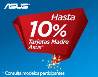 HASTA 10% EN TARJETAS MADRE ASUS