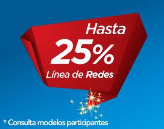 HASTA 25% EN REDES