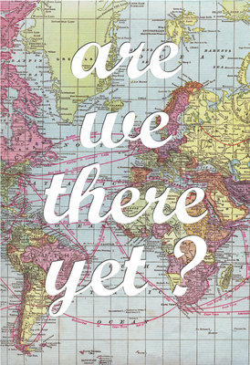 Are We There Yet? by Of Life and Lemons - print