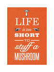 Stuff a Mushroom by Of Life and Lemons - print