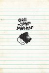 Call Your Mother by Anthony Peters - print