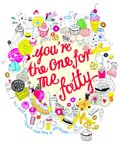 You're the one for me Fatty by Hennie Haworth - print