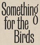 Something For The Birds by Vintage by Hemingway - print