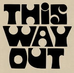This Way Out Poster Art Print by Vintage by Hemingway