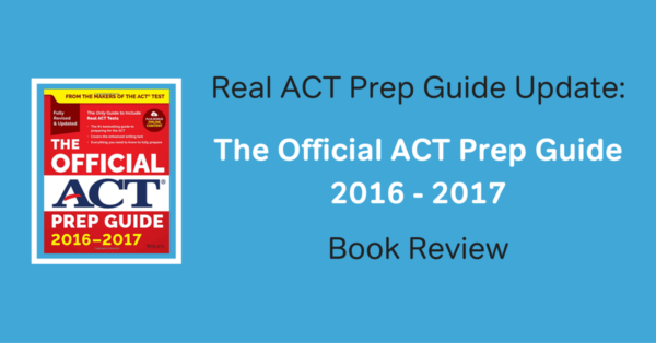 Real ACT Prep Guide, 4th Edition