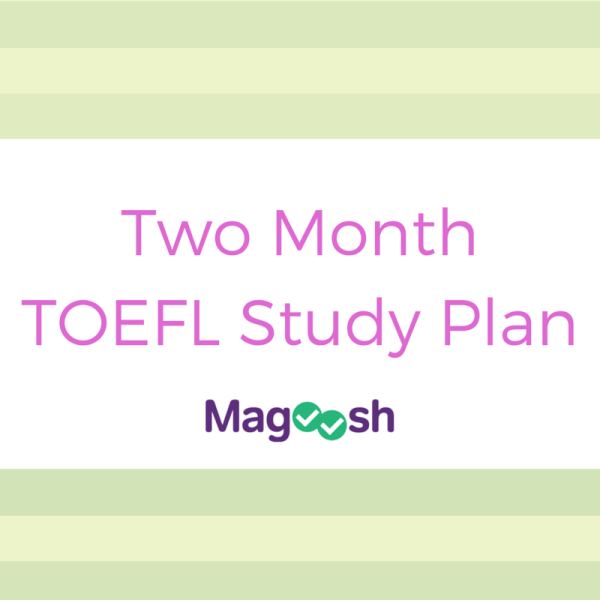 Two Month TOEFL Study Plan
