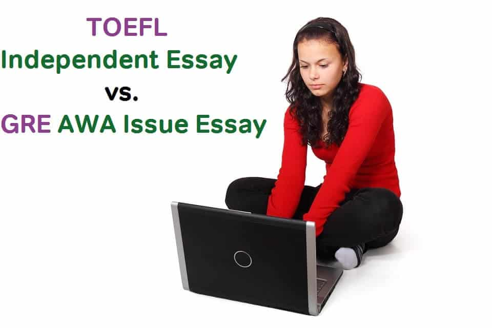 toefl vs gre essays