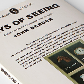 John Berger, Ways of Seeing (BBC Books/Pelican, 1972)