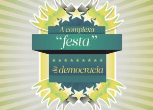 As contradições e mistérios sob o manto da democracia brasileira