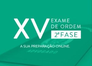 Inicie sua preparação para 2ª fase do XV Exame de Ordem