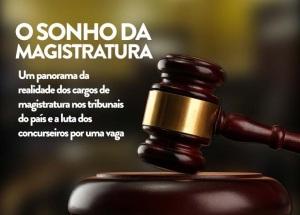 Das dificuldades às alegrias: os passos até a Magistratura