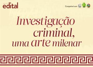 Investigação Criminal: fique por dentro da história!