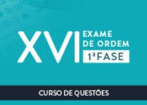 XVI Exame: comece agora a sua preparação!