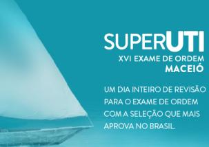 Participe do Super UTI e esteja pronto para o XVI Exame de Ordem