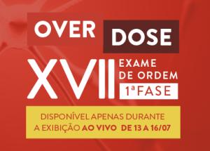 A overdose de conhecimento para a 1ª fase da OAB XVII começa hoje (13)!