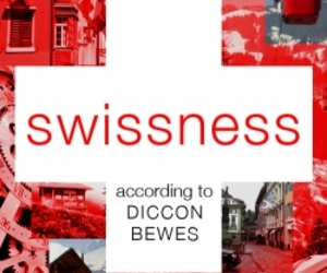 Swissness According to Diccon Bewes
