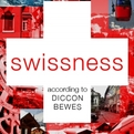 Swissness-according-to-diccon-bewes-s