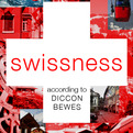 Swissness-according-to-diccon-bewes-swinglish-s