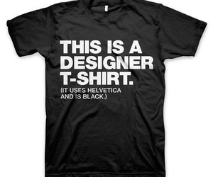 "The ""Designer"" T-Shirt"