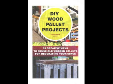 DIY Wood Pallet Projects by Christopher Jones