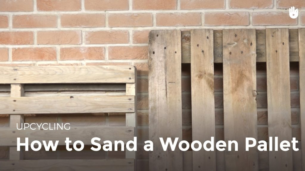 Learn about Sanding Wood | Upcycling