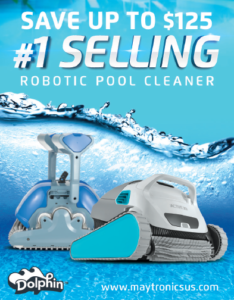 During the Dolphin Days of Summer, get a rebate of up to $125 on the #1 selling robotic pool cleaner. (Robots pictured)