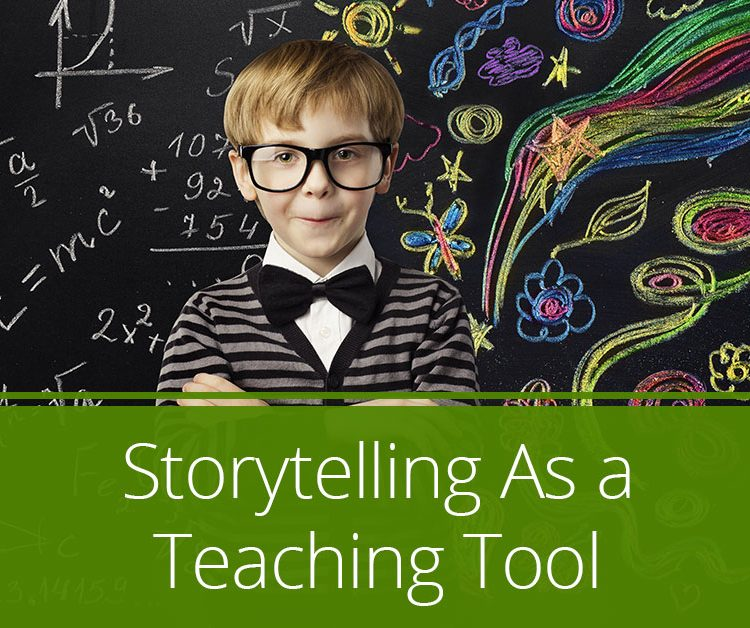 Storytelling As a Teaching Approach