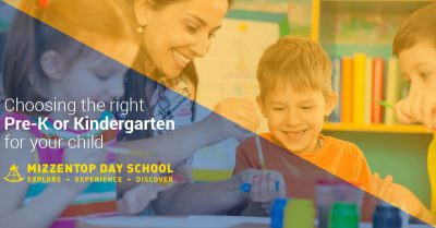 Choosing The Right Pre-K or Kindergarten for Your Child