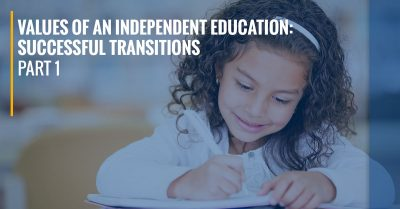 Values of an Independent Education: Successful Transitions - Part 1