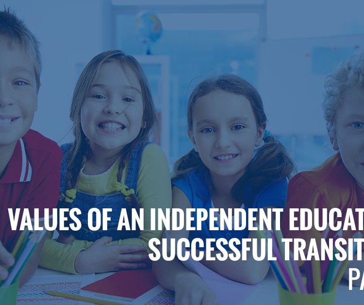 Values of an Independent Education: Successful Transitions - Part 2