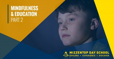 Mindfulness and Education Part Two