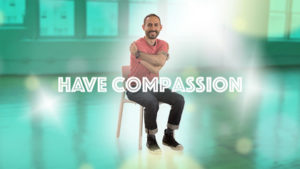 Empower Tools: Have Compassion