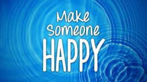 Talk About It: Make Someone Happy