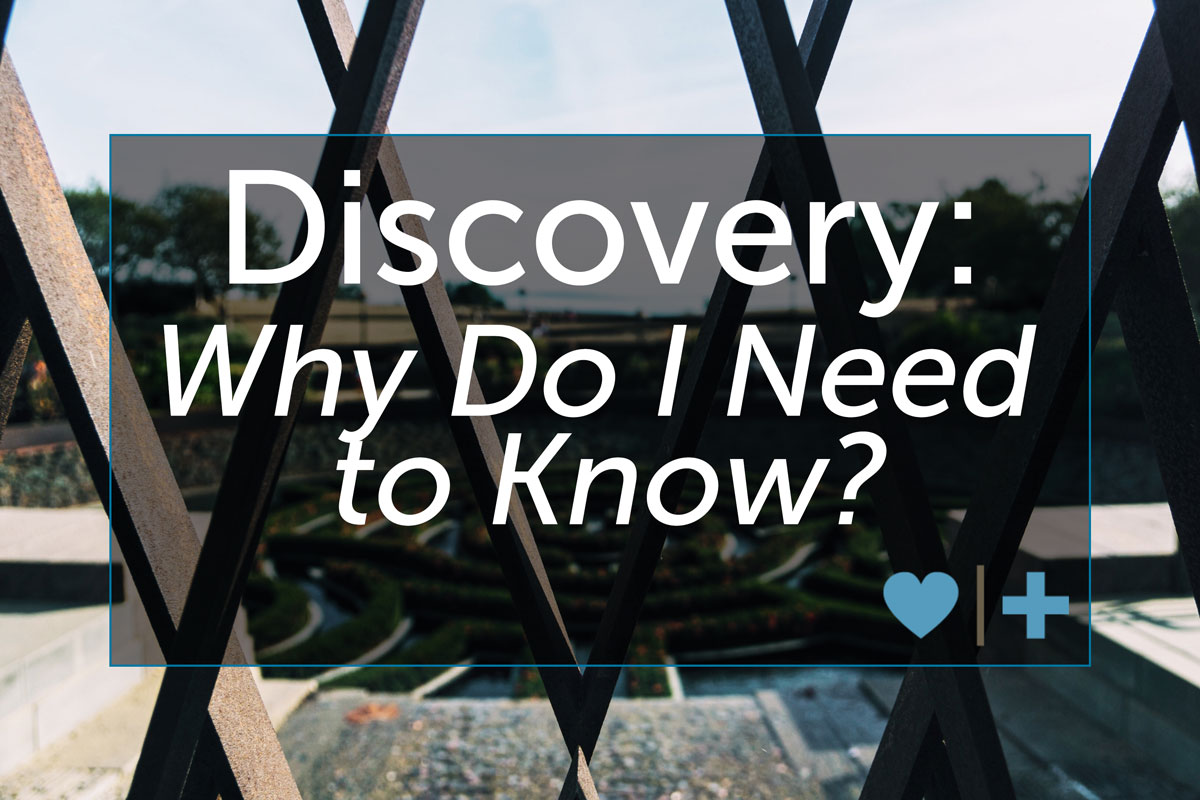discovery why i need to know