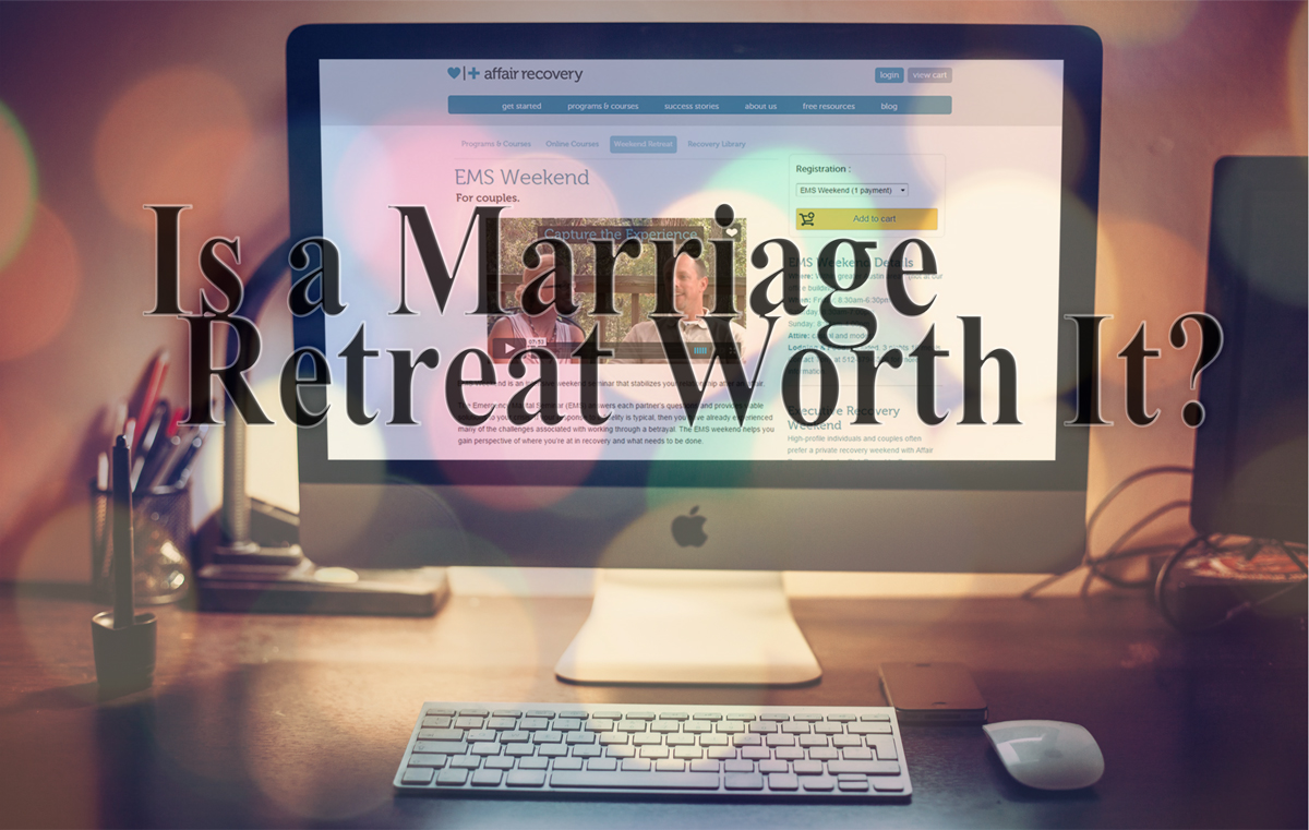 marriage retreat and recovery from infidelity