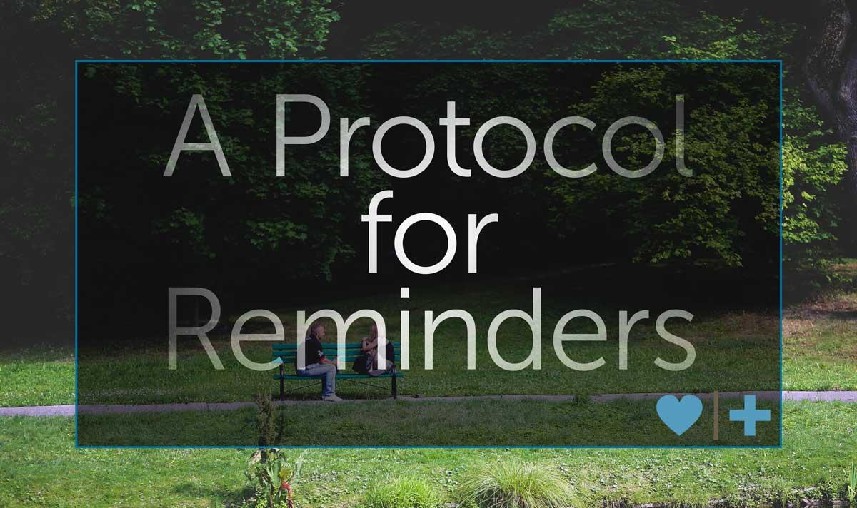 Protocol reminders