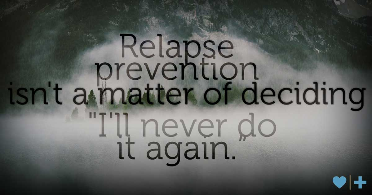 Healing after affair relapse prevention