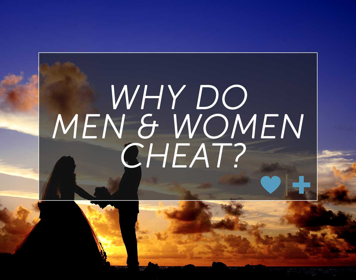 why do men women cheat