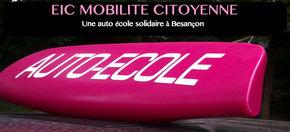 EIC Mobilité Citoyenne  : Une auto-école solidaire à Besançon (25)