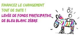 Bleu Blanc Zèbre : Financez le changement par et pour les citoyens !