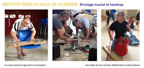 BRUT POP DANS LA VALLEE DE LA DROME : Bricolage musical et handicap