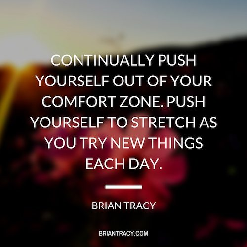 brian-tracy-continually-push-yourself-out-of-your-comfort-zone
