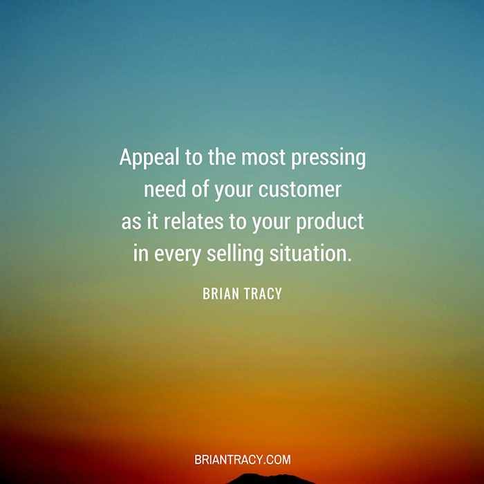Brian-Tracy-Quote-Appeal-to-the-most-pressing-need