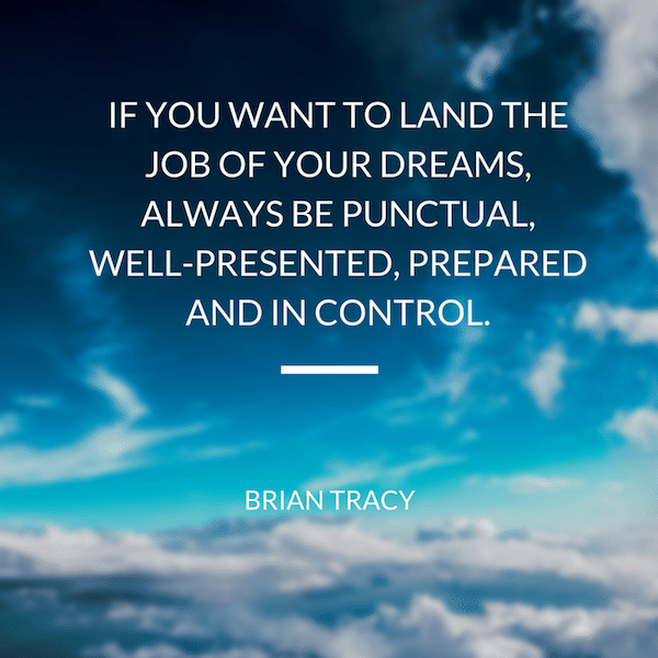 Brian-Tracy-Quote-If-You-Want_To-Land-The-Job-Of-Your-Dreams.png