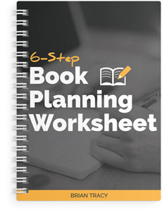 book writing guide, 6-Step Book Planning Worksheet by Brian Tracy