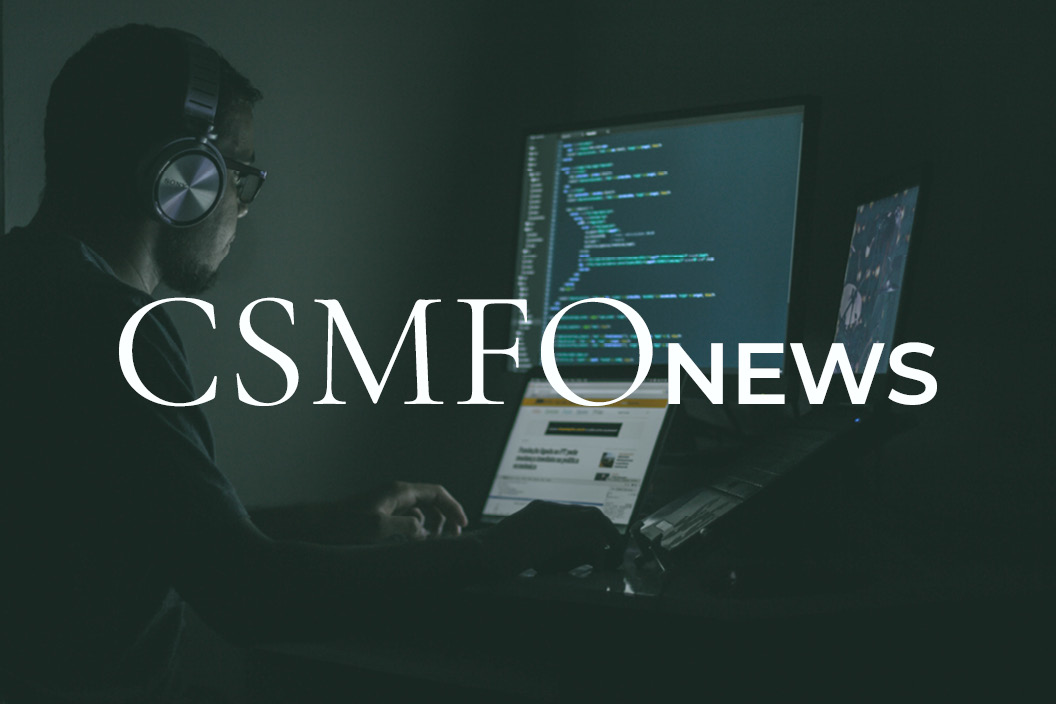 Cyber Attacks on CSMFO Members